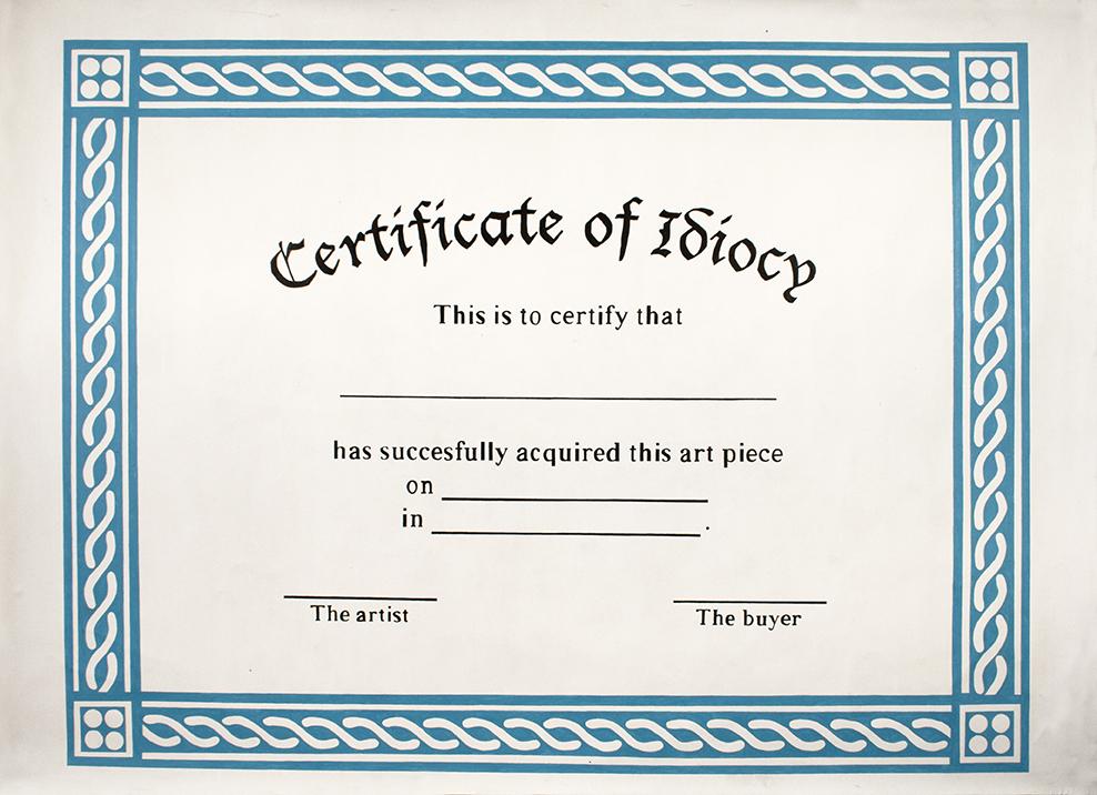 certificate_of_idiocy_198X273_ volkan diyaroglu